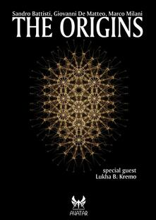 The origins - Marco Milani - ebook