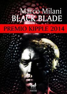 Black Blade - Marco Milani - ebook