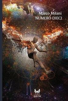 Numero dieci - Marco Milani - copertina