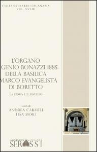 L' organo Eugenio Bonazzi 1885 della basilica S. Marco Evangelista di Boretto