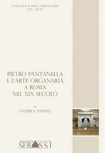 Pieto Pantanella e l'arte organaria a Roma nel XIX secolo