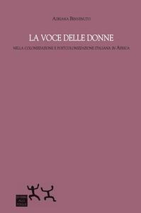 La voce delle donne nella colonizzazione e postcolonizzazione italiana in Africa