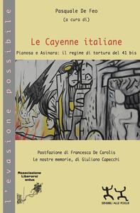 Le Cayenne italiane. Pianosa e Asinara: il regime di tortura del 41 bis