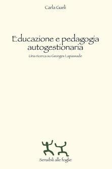 Lpgcsostenible.es Educazione e pedagogia autogestionaria. Una ricerca su Georges Lapassade Image