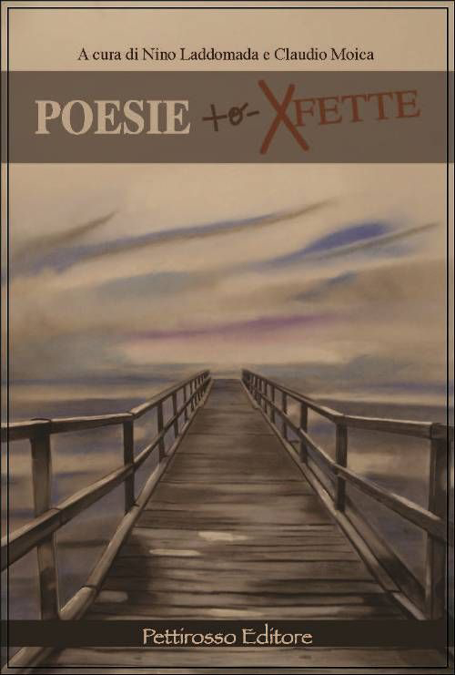 Image of Poesie + o - xfette. Laboratorio di poesie con degenti del rep. psichiatrico di Carbonia