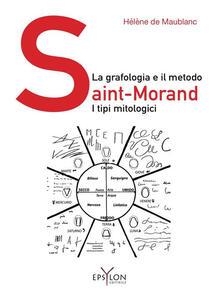 La grafologia e il metodo Saint-Morand. I tipi mitologici.pdf