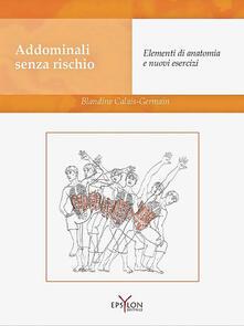Addominali senza rischio. Elementi di anatomia e nuovi esercizi.pdf