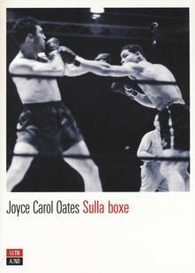 Sulla boxe - Joyce Carol Oates - copertina