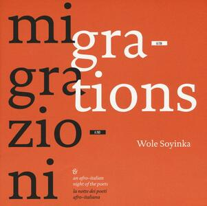 Migrazioni-Migrations. La notte dei poeti afro-italiana. Ediz. bilingue