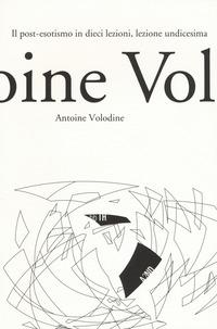 Il Il post-esotismo in dieci lezioni, lezioni undicesima - Volodine Antoine - wuz.it