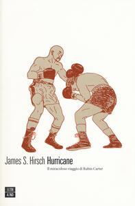 Hurricane. Il miracoloso viaggio di Rubin Carter