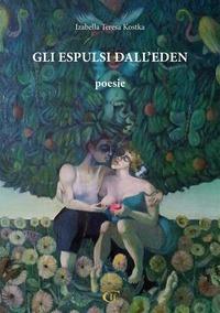 Gli Gli espulsi dall'Eden - Kostka Izabella Teresa - wuz.it