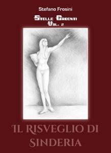 Stelle cadenti. Vol. 2: risveglio di Sinderia, Il.