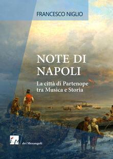 Squillogame.it Note di Napoli. La città di Partenope tra musica e storia Image