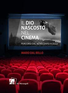 Il Dio nascosto nel cinema. Percorsi da Novecento a oggi.pdf