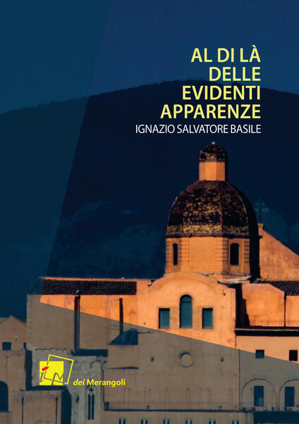 Al di là delle evidenti apparenze - Ignazio Salvatore Basile - copertina