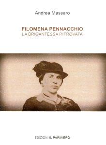 Filomena Pennacchio. La brigantessa ritrovata