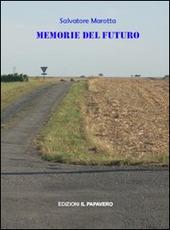 Memorie del futuro