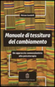 Antondemarirreguera.es Manuale di tessitura del cambiamento. Un approccio connessionista alla psicoterapia Image