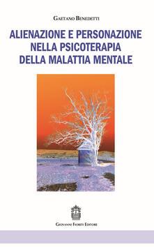 Capturtokyoedition.it Alienazione e personazione nella psicoterapia della malattia mentale Image