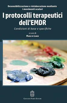 I protocolli terapeutici dellEMDR. Condizioni di base e specifiche.pdf