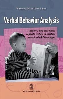 Festivalpatudocanario.es Verbal behavior analysis. Indurre e ampliare nuove capacità verbali in bambini con ritardo del linguaggio Image