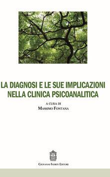 La diagnosi e le sue implicazioni nella clinica psicoanalitica.pdf