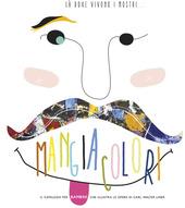 La dove vivono i mostri... Mangiacolori. Ediz. multilingue