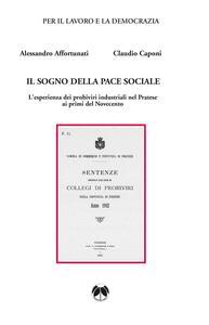 Il sogno della pace sociale