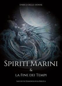 Spiriti marini e la fine dei tempi. Saggio di demonologia biblica