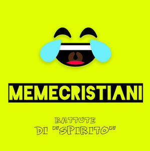 Meme cristiani. Battute di «spirito»