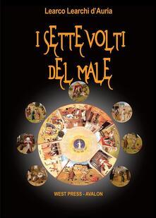 I sette volti del male - Learco Learchi D'Auria - ebook