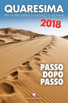 Antondemarirreguera.es Quaresima 2018. Passo dopo passo. Per la preghiera di ragazzi e giovani Image