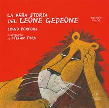 Squillogame.it La vera storia del leone Gedeone. Ediz. a colori Image