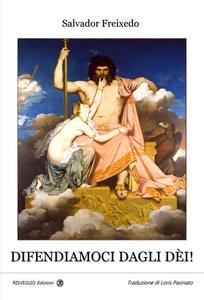 Libro Difendiamoci dagli dèi Salvador Freixedo
