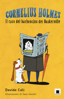Daddyswing.es Il caso del barboncino dei Baskerville. Cornelius Holmes . Ediz. a colori Image