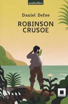 Premioquesti.it Robinson Crusoe letto da Fabrizio Parenti. Ediz. a caratteri grandi. Con CD-Audio Image