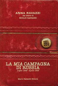 La mia campagna di Russia. Luglio 1942-Aprile 1943