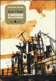 Antondemarirreguera.es Kater I Rades. Il naufragio della speranza Image