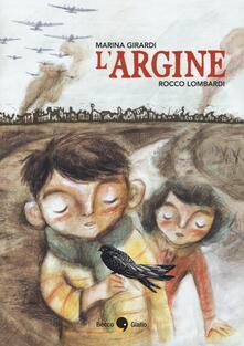 L' argine - Marina Girardi,Rocco Lombardi - copertina