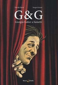 Birrafraitrulli.it G & G. Giorgio Gaber a fumetti Image