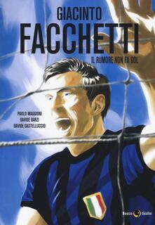 Equilibrifestival.it Giacinto Facchetti. Il rumore non fa gol Image