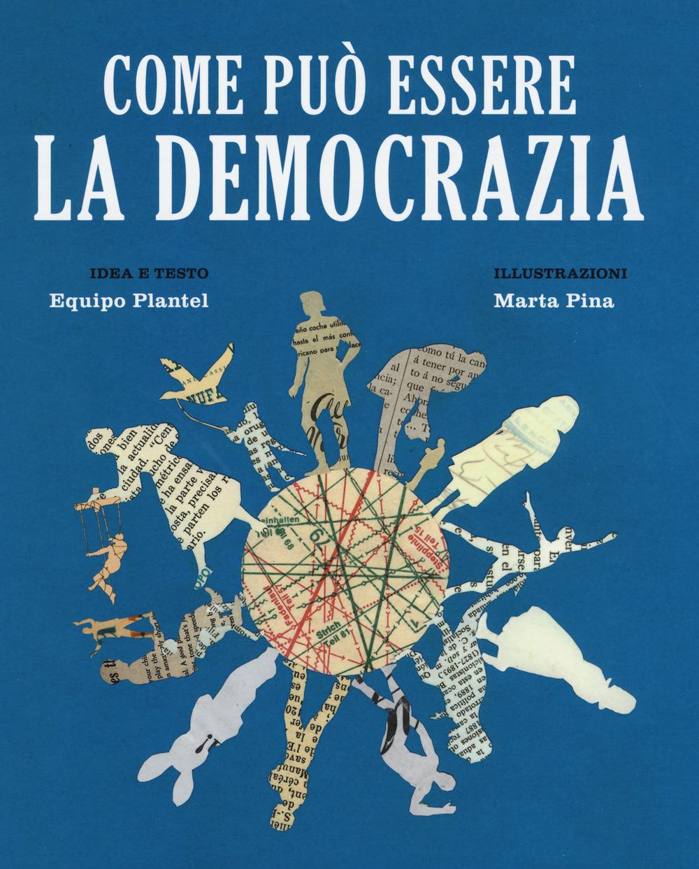 Image of Come può essere la democrazia. Ediz. a colori