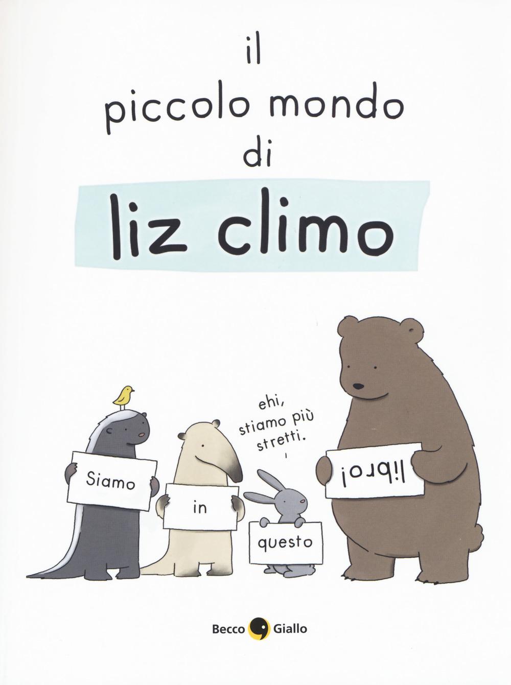 Image of Il piccolo mondo di Liz. Ediz. a colori