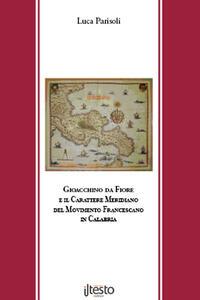 Gioacchino da Fiore e il carattere meridiano del movimento francescano in Calabria