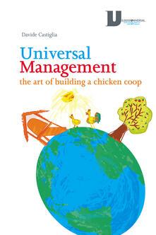Universal management. The art of building a chicken coop - Davide Castiglia - copertina