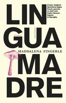 Lingua madre - Maddalena Fingerle - copertina