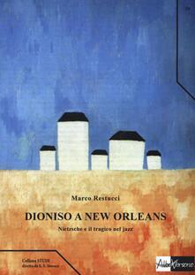 Dioniso a New Orleans. Nietzsche e il tragico nel jazz.pdf