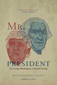 Libro Mr. president. Da George Washington a Donald Trump Fernando Masullo Andrea Bozzo