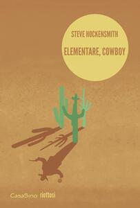 Elementare, cowboy